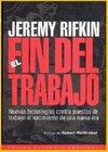 el-fin-del-trabajo-jeremy-rifkin-D_NQ_NP_648608-MLU25601109996_052017-F (1).jpg
